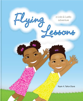 Flying Lessons: A Lola and Luella Adventure